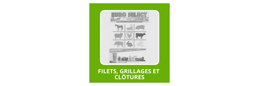 Filets, Grillages