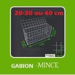GABIONS MINCE  de 20, 30 et 40 cm , Mailles de 10 x 10,  5 x 10 cm ou Mixte avec seulement la façade en 5 x 10 cm