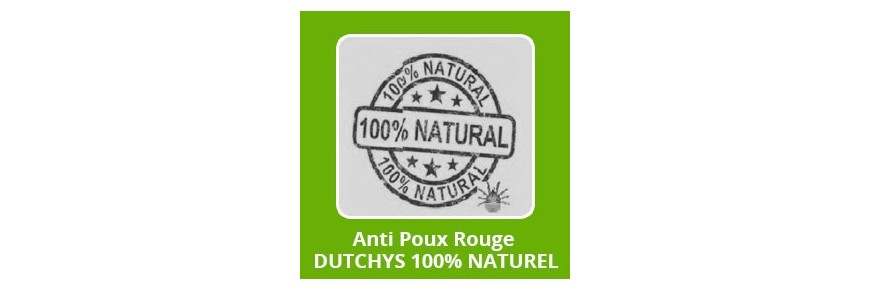 "Anti Poux Rouge ""DUTCHYS"" 100% NATUREL"