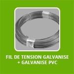 Fil DE TENSION galvanise + galvanise PVC