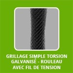 Grillage SIMPLE TORSION Galvanisé - rouleau AVEC fil de tension