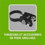 TENDEURS ET ACCESSOIRES DE POSE GRILLAGE