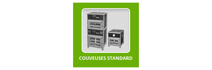 Couveuses Standard