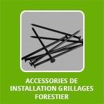 Accessories de installation grillages forestier