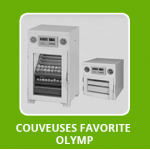 Couveuses Favorite Olymp