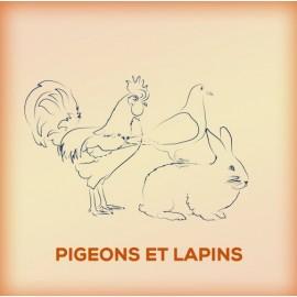 Pigeons et Lapins